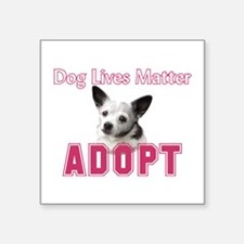 Dog Lives Matter Sticker