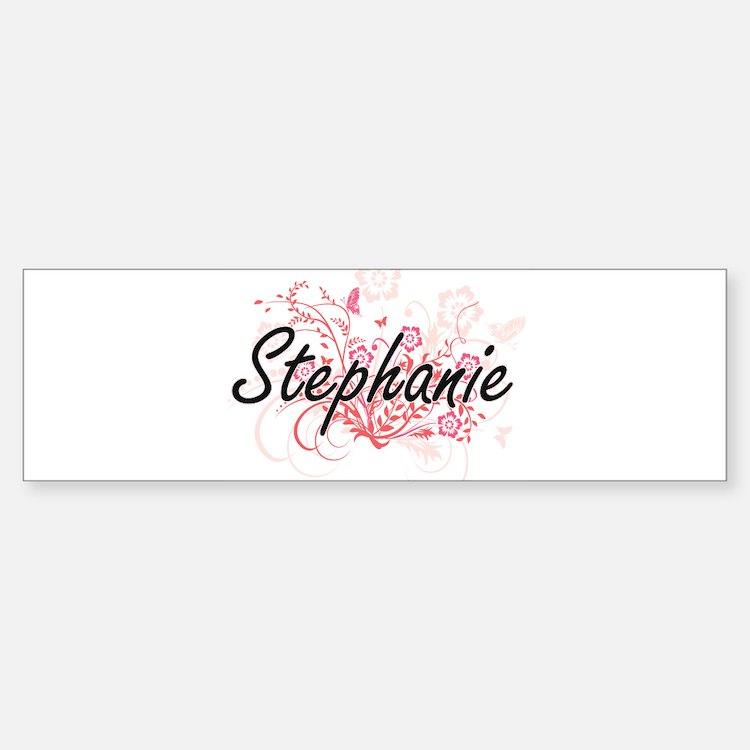 Stephanie Artistic Name Design with Bumper Bumper Bumper Sticker