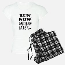 Run Now Wine Later Funny Pajamas