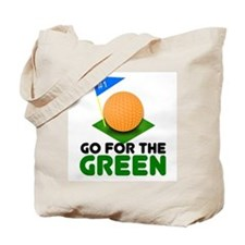 """""""Go for the Green"""" Tote Bag"""
