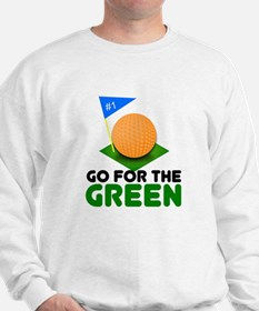 """Go for the Green"" Sweatshirt"