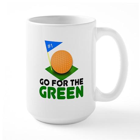 """Go for the Green"" Large Mug"
