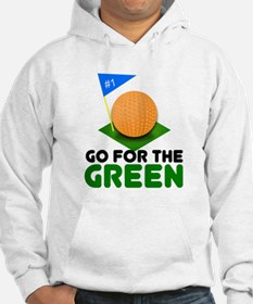"""""""Go for the Green"""" Hoodie"""