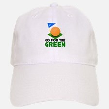 """Go for the Green"" Baseball Baseball Cap"