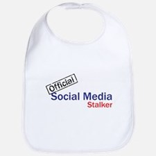 Official Social Media Stalker Bib