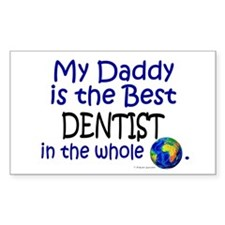 Best Dentist In The World (Daddy) Decal