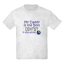 Best Dentist In The World (Daddy) T-Shirt