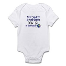 Best Dentist In The World (Daddy) Infant Bodysuit