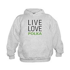 Live Love Polka Hoodie