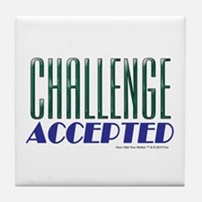 Challenge Accepted Tile Coaster
