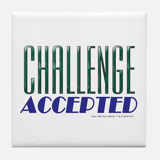 Challenge Accepted Tile Coaster