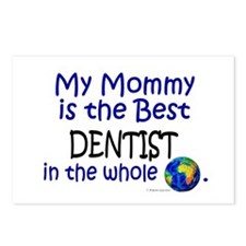 Best Dentist In The World (Mommy) Postcards (Packa