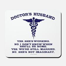 Doctor's Husband Mousepad