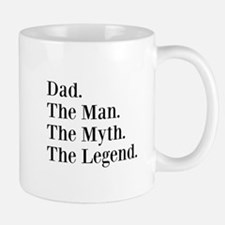 CUSTOM Name. The Man. The Myth. The Legend. Mugs