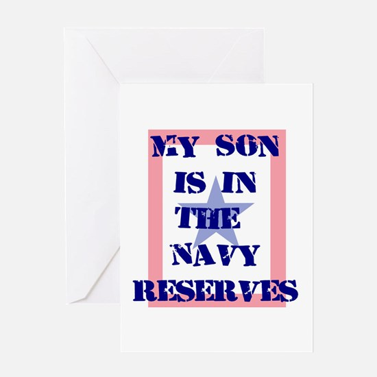 My son is in the Navy Reserve Greeting Card