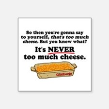 It's Never Too Much Cheese Goldbergs Sticker