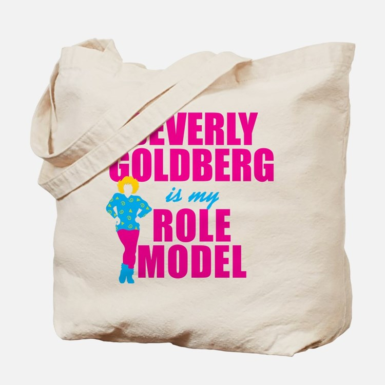 Beverly Goldberg Is My Role Model Tote Bag