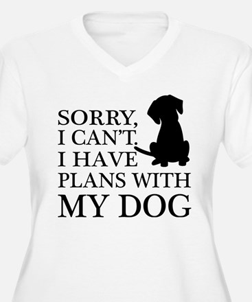 I have plans, Dog Lovers Plus Size T-Shirt