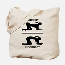 Correct Your Position, Adult Humor Tote Bag