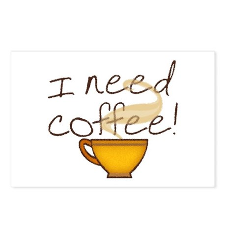 I Need Coffee Postcards (Package of 8)