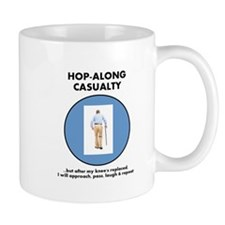 Hop-Along Casualty - until Knee Replacement Mugs