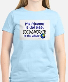 Best Social Worker In The World (Mommy) T-Shirt