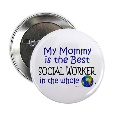 "Best Social Worker In The World (Mommy) 2.25"" Butt"