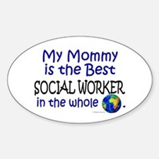 Best Social Worker In The World (Mommy) Decal