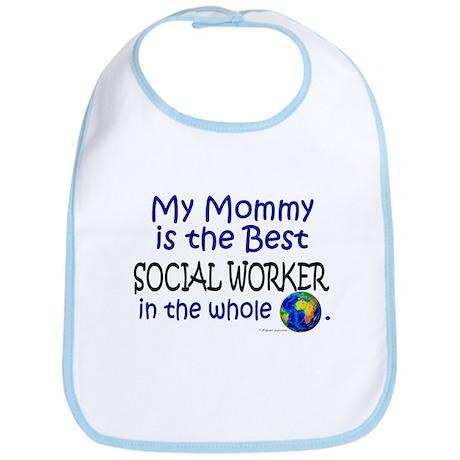 Best Social Worker In The World (Mommy) Bib