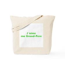J 'aime ma Grand-Pere Tote Bag