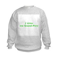 J 'aime ma Grand-Pere Sweatshirt