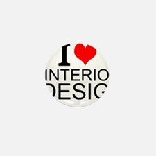 I Love Interior Design Mini Button