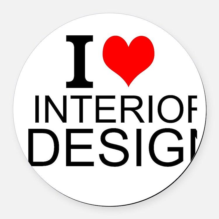 I Love Interior Design Round Car Magnet