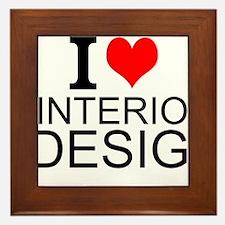 I Love Interior Design Framed Tile
