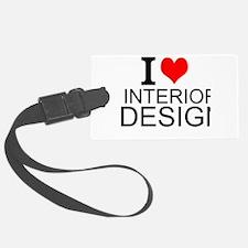I Love Interior Design Luggage Tag