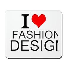 I Love Fashion Design Mousepad