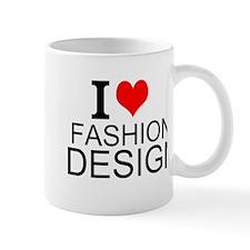 I Love Fashion Design Mugs