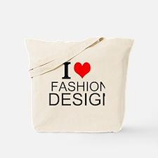 I Love Fashion Design Tote Bag