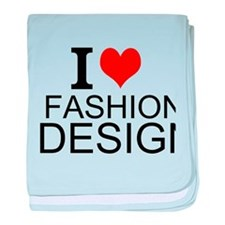 I Love Fashion Design baby blanket