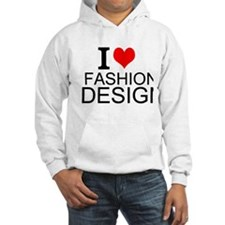 I Love Fashion Design Hoodie