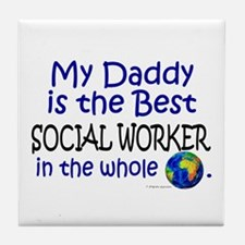 Best Social Worker In The World (Daddy) Tile Coast