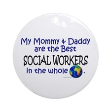 Best Social Workers In The World Ornament (Round)