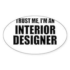 Trust Me, I'm An Interior Designer Decal