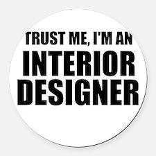 Trust Me, I'm An Interior Designer Round Car Magne