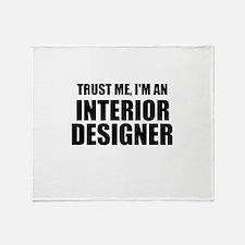 Trust Me, I'm An Interior Designer Throw Blanket