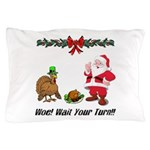 Funny Thanksgiving Pillow Case