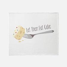 Let Them Eat Cake Throw Blanket