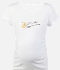Let Them Eat Cake Shirt