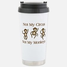 Not My Circus Not My Mo Stainless Steel Travel Mug