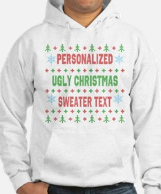 The Only Personalized Ugly Christmas Sweater Hoodi